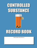 Controlled Substance Record Book