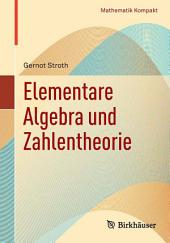 Elementare Algebra und Zahlentheorie