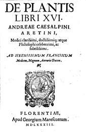 De Plantis Libri XVI