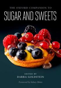 The Oxford Companion to Sugar and Sweets Book