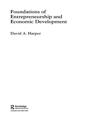 Foundations of Entrepreneurship and Economic Development
