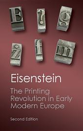 The Printing Revolution in Early Modern Europe: Edition 2