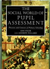Social World of Pupil Assessment: Strategic Biographies through Primary School