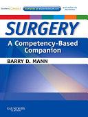 Surgery A Competency-Based Companion E-Book