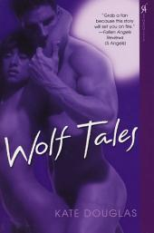 Wolf Tales: Volume 1
