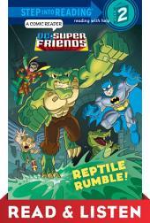Reptile Rumble! (DC Super Friends) Read & Listen Edition