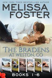 The Bradens (at Weston, CO) Books 1-6: The Bradens Boxed Set