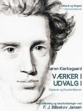 Værker i udvalg 1 - Digteren og Kunstkritikeren