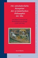 Die mittelalterliche Rezeption der aristotelischen Philosophie der Ehe PDF