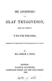 The adventures of Olaf Tryggveson, king of Norway