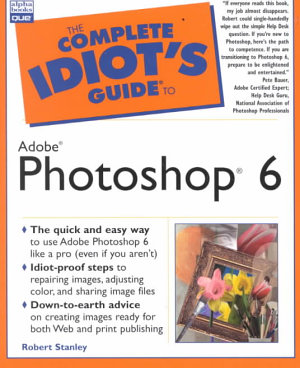 The Complete Idiot s Guide to Adobe Photoshop 6 PDF