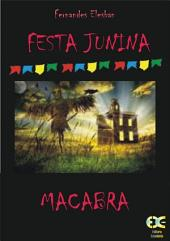 Festa Junina Macabra