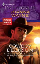 Cowboy Delirium