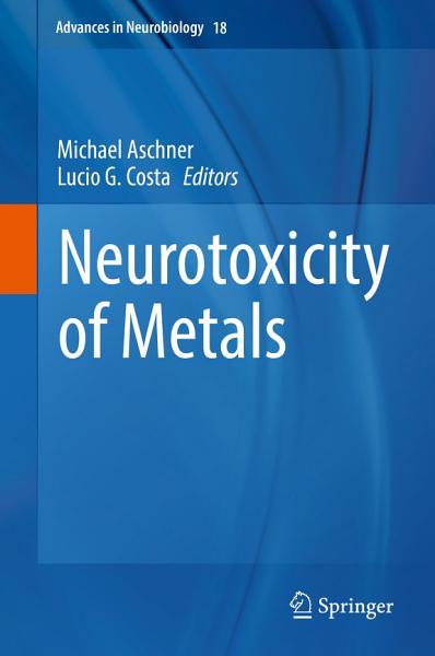 Neurotoxicity of Metals PDF