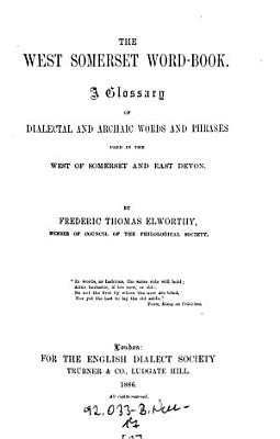 The    West Somerset Word book