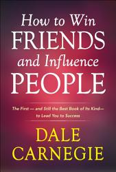 How To Win Friends And Influence People Book PDF