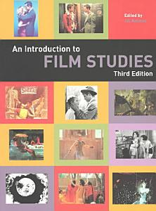An Introduction to Film Studies Book