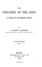 The Children of the King: A Tale of Southern Italy, Volume 1
