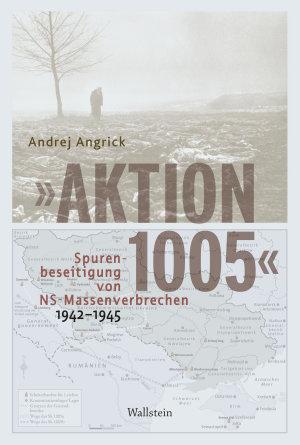 Aktion 1005    Spurenbeseitigung von NS Massenverbrechen 1942   1945 PDF