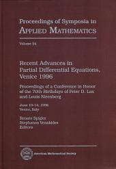 Recent Advances in Partial Differential Equations, Venice 1996: Proceedings of a Conference in Honor of the 70th Birthdays of Peter D. Lax and Louis Nirenberg : June 10-14, 1996, Venice, Italy