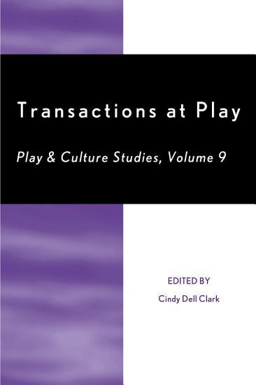 Transactions at Play PDF