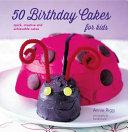 50 Birthday Cakes for Kids PDF