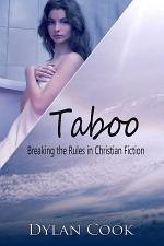 Taboo: Breaking the Rules In Christian Fiction