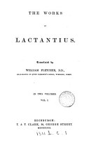 The Works of Lactantius  Of the false worship of the gods  Of the origin of error  Of the false wisdom of philosophers  Of the true wisdom and religion  Of justice  f true worship  Of a happy life PDF