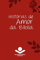 Histórias de amor da Bíblia