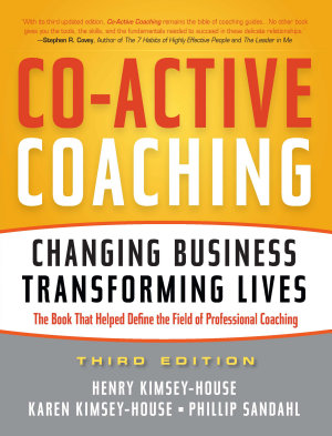 Co Active Coaching  3rd Edition