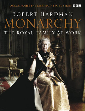 Monarchy  The Royal Family at Work
