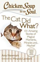 Chicken Soup for the Soul  The Cat Did What  PDF
