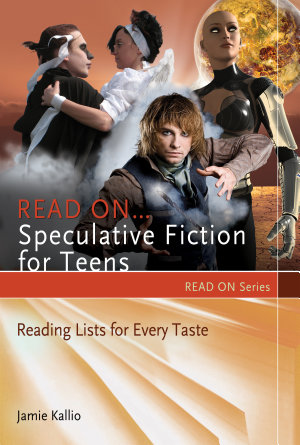 Read On   Speculative Fiction for Teens PDF