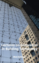 Lectures on Innovation in Building Technology