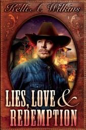 Lies, Love and Redemption