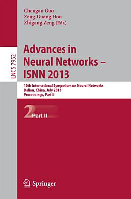 Advances in Neural Networks- ISNN 2013