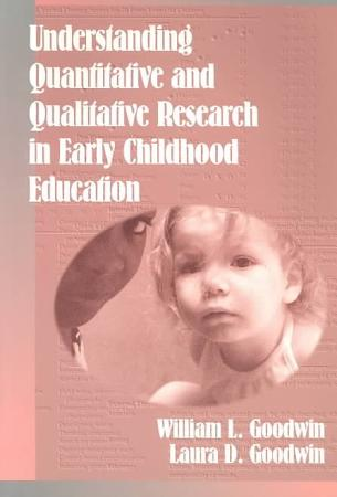 Understanding Quantitative and Qualitative Research in Early Childhood Education PDF