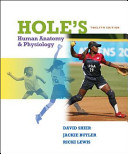 Shier  Hole s Essentials of Human Anatomy   Physiology    2010  12e  Student Edition  Reinforced Binding