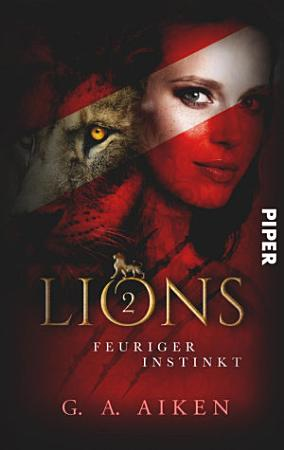 Lions   Feuriger Instinkt PDF