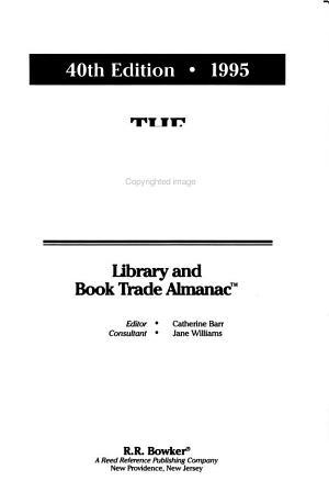 The Bowker Annual Library and Book Trade Almanac PDF