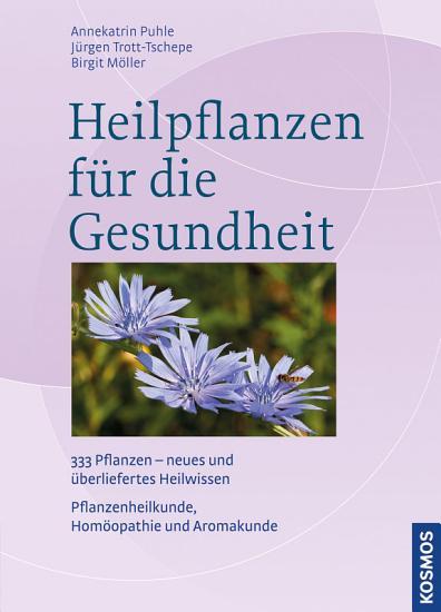 Heilpflanzen f  r die Gesundheit PDF