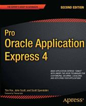Pro Oracle Application Express 4: Edition 2