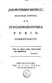 Jan Petersen Michiell ... De synchondrotomia pubis, commentarius