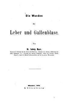 Die Wunden der Leber und Gallenblase PDF