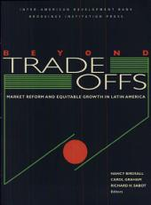Beyond Tradeoffs: Market Reforms and Equitable Growth in Latin America