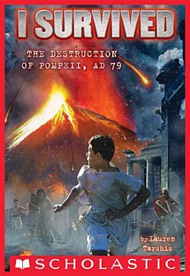 I Survived the Destruction of Pompeii  AD 79  I Survived  10
