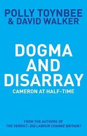 Dogma and Disarray: Cameron at Half-Time