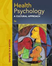 Health Psychology: A Cultural Approach: Edition 3