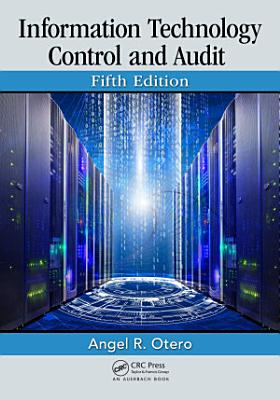 Information Technology Control and Audit  Fifth Edition PDF