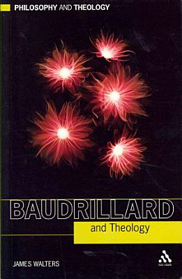 Baudrillard and Theology PDF